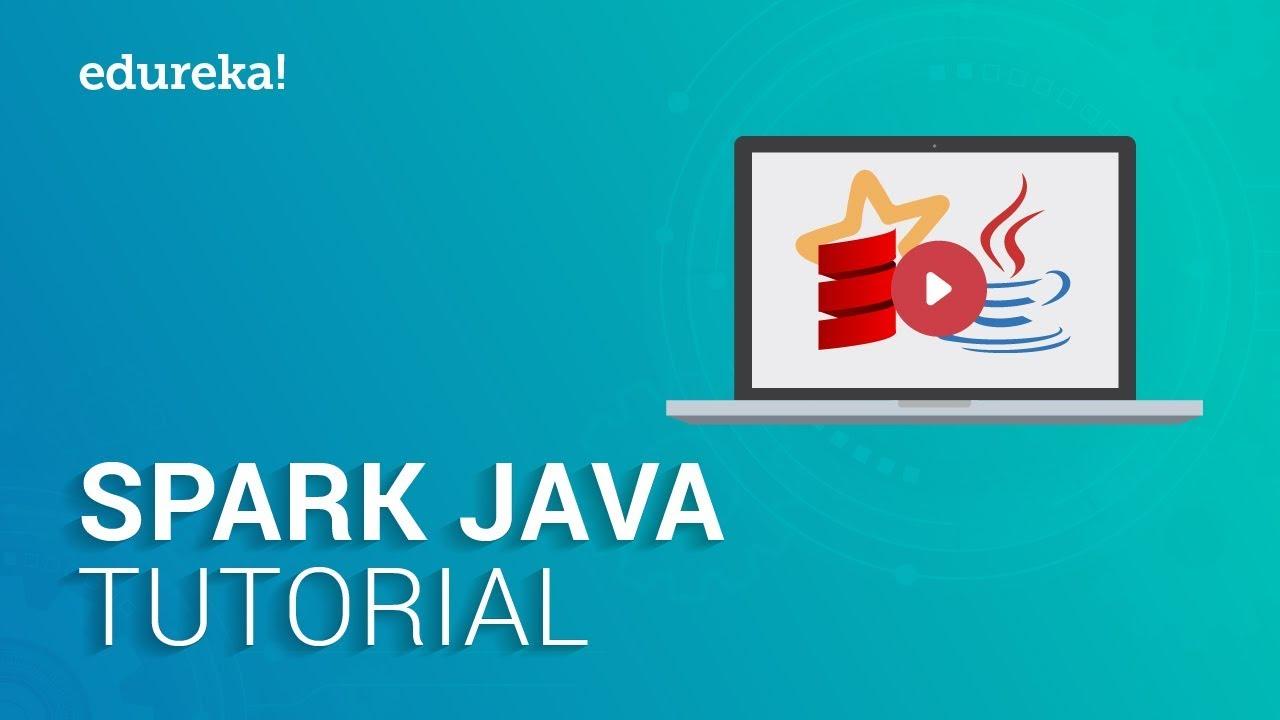 Spark Java Tutorial | Apache Spark for Java Developers | Spark  Certification Training | Edureka