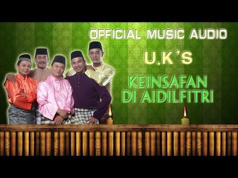 U.K's - Keinsafan Di Aidilfitri [Official Music Audio]