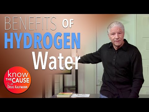Benefits of Hydrogen Water - Know The Cause - 12/4/2017 A