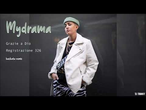 Mydrama – Grazie a Dio | Registrazione 326 (DJ Tronky Bachata Remix)