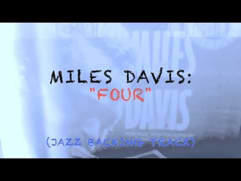 """""""Four"""" (Miles Davis Backing Track And Play Along)"""