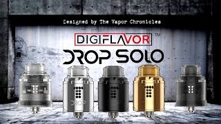 Creating DROP SOLO - Designed By TVC - By DIGIFLAVOR - NOT A REVIEW