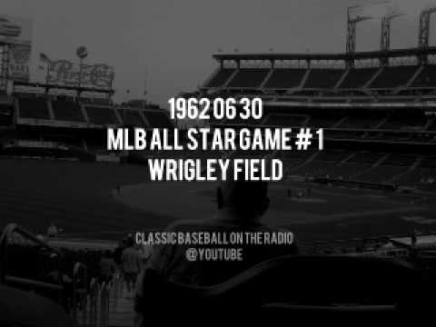 1962 06 30 MLB All Star Game Radio Broadcast ASG 1 from Wrigley Field
