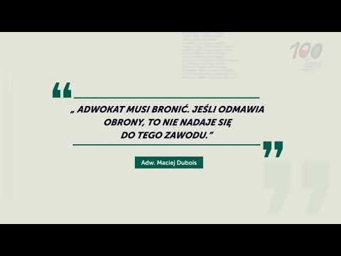 O Zawodzie Adwokata - Adw  Maciej Dubois
