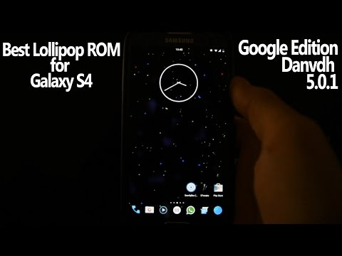 BEST LOLLIPOP ROM FOR GALAXY S4 - GOOGLE EDITION - STABLE & FAST - WICKED ANDROID HD