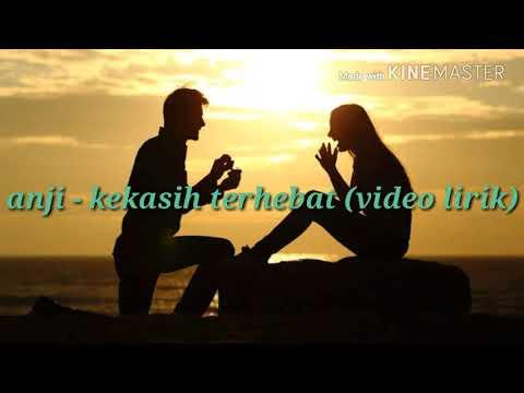 Anji - kekasih terhebat (video lirik )