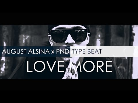 August Alsina X PartyNextDoor Type Beat - Love More (Prod. By RelOne)