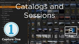 Capture One 12 Live: Know-how | Catalogs and Sessions