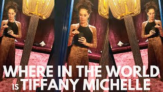 Where in the World (in Russia) is Tiffany Michelle?