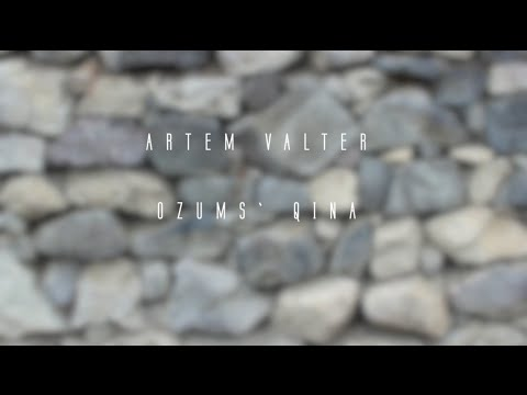 ARTEM VALTER - Ozums Qina (lyrics video)