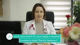 Çocuklarda Alerjik Öksürük Nedenleri? - Uzm. Dr. Zehra MURAT ÖZ