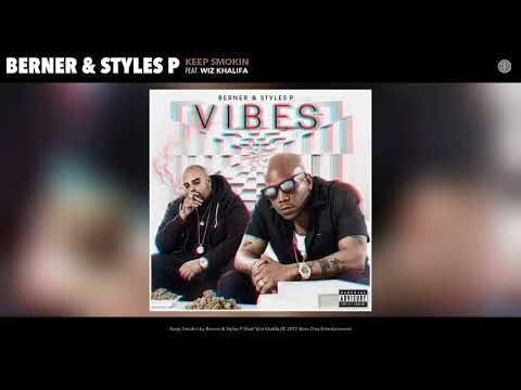 "Berner & Styles P ""Keep Smokin""(feat. Wiz Khalifa)[prod by The Elevaterz]"