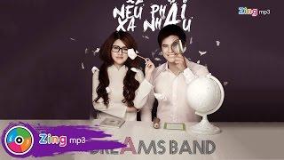 neu phai xa nhau - dreams band single