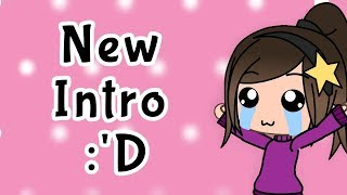 New Intro :'D