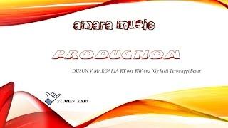 Amara Music Production (Tusuk Tusuk) Vol 1 (Official Music Malam)