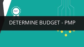 Understanding Determine Budget | PMP | Edureka