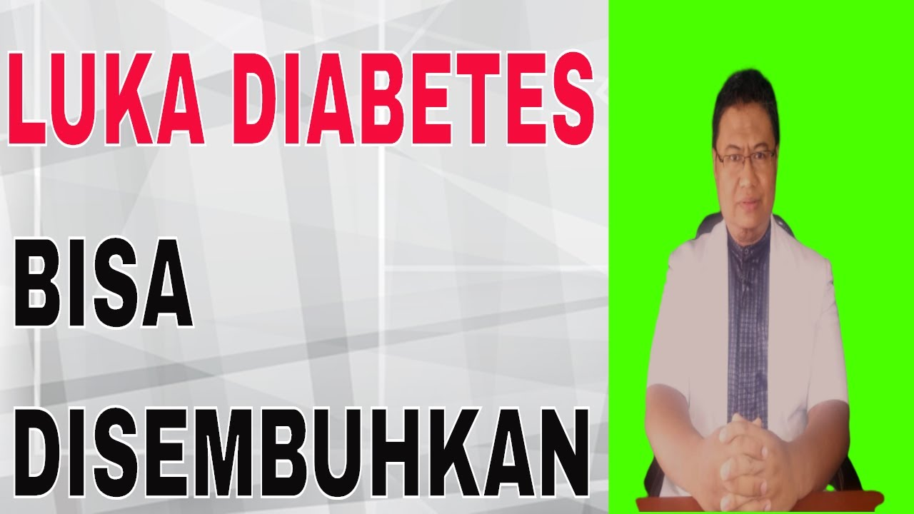 Cara Mengobati Luka Pada Kaki Penderita Diabetes - YouTube