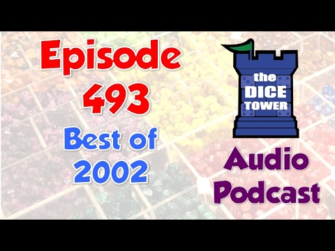 Dice Tower 493 - Best of 2002