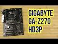 Распаковка Gigabyte GA-Z270-HD3P