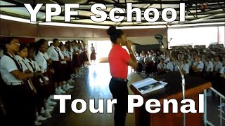 YPF TOUR Holy Faith Convent Penal
