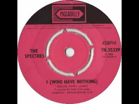 The Spectres - I Who Have Nothing