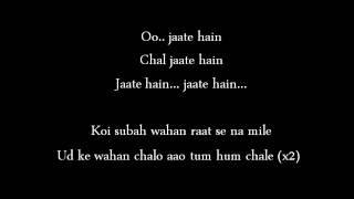 Chal Wahan Jaate Hain with Lyrics by Arijit singh