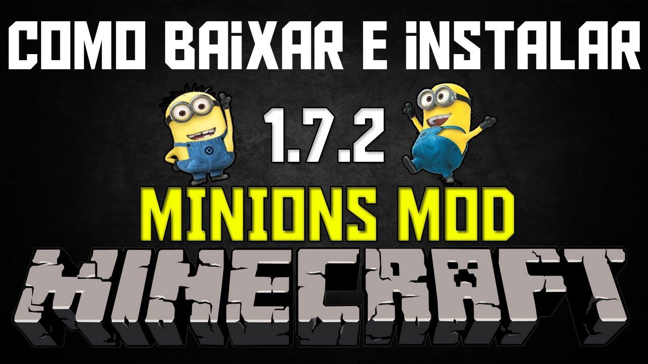 Como Baixar E Instalar Minions Mod 1 7 2 Youtube