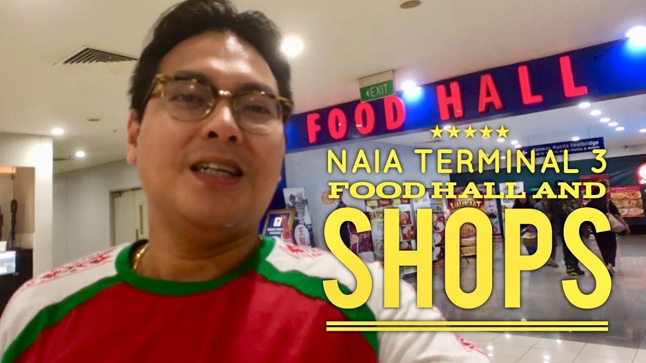 Naia Terminal 3 Food Hall And Shops Walking Tour 3rd Level Manila