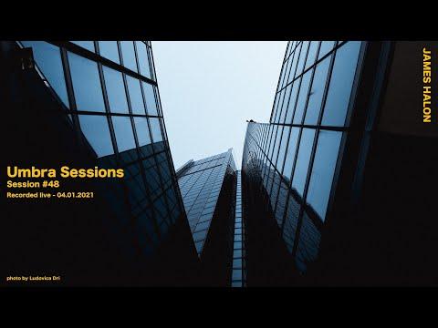 Umbra Sessions #48
