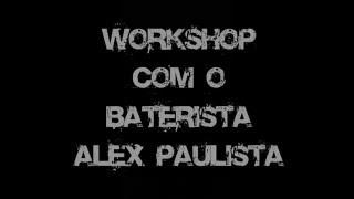 Baixar Workshop com Baterista Alex Paulista - Music Art