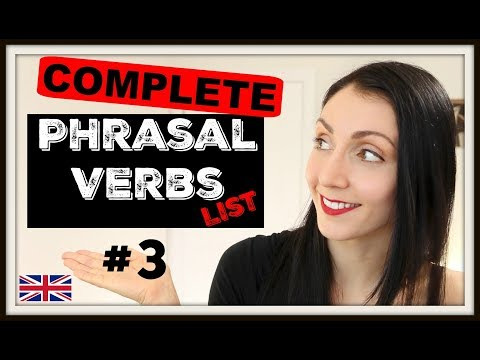 LEARN Phrasal Verbs: The Complete List - #3 | Live English Lesson