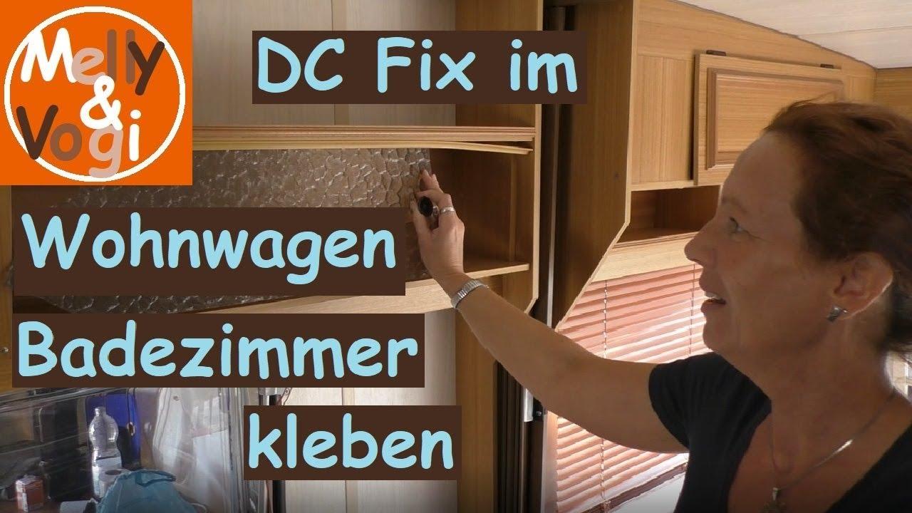 DC Fix im Wohnwagen Badezimmer kleben