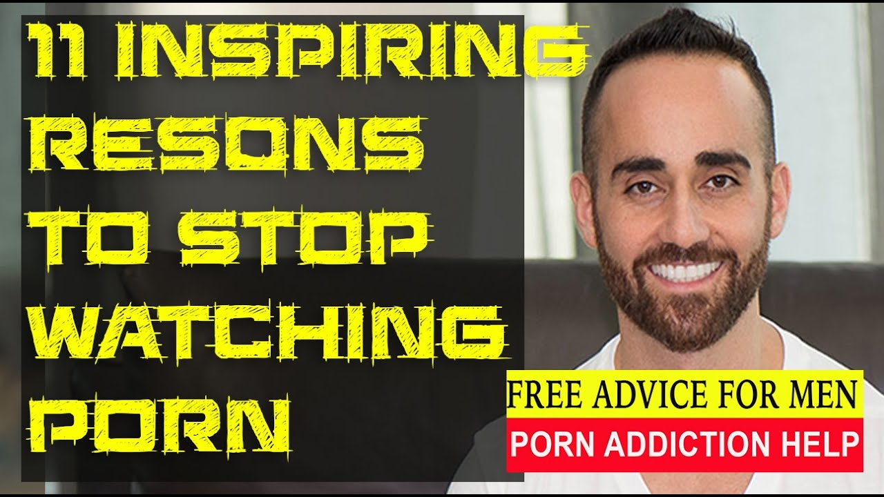 11 Inspiring Reasons To Stop Watching Porn And Create -1005