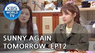 Video Sunny Again Tomorrow | 내일도 맑음 - Ep.12 [SUB : ENG,CHN,IND / 2018.05.28] download MP3, 3GP, MP4, WEBM, AVI, FLV Agustus 2018