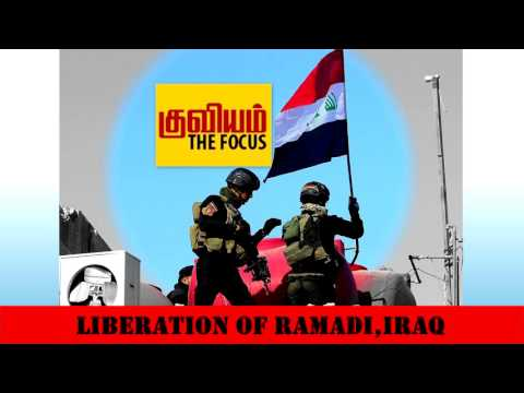 Kuviyam: Liberation of Ramadi, Iraq -   January 03, 2016