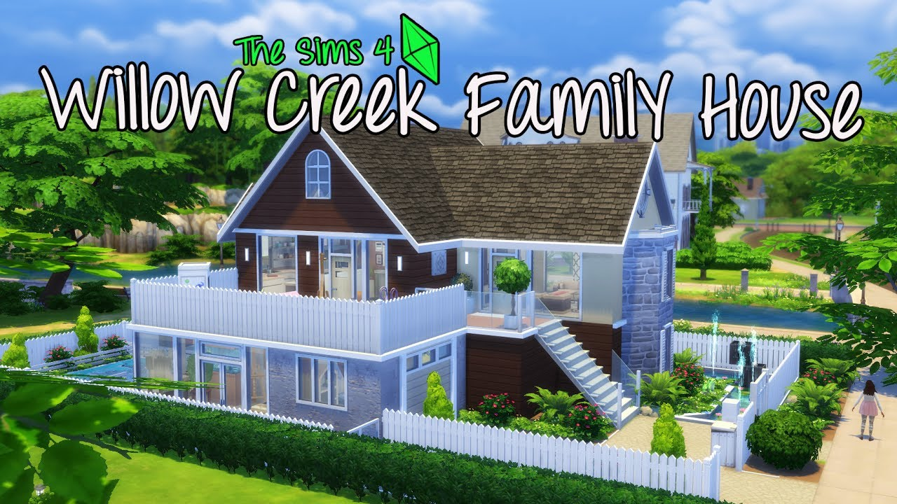 The sims 4 house build willow creek family house youtube for The willow house