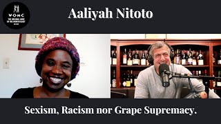 Sexism, Racism, nor Grape Supremacy. Aaliyah Nitoto from Free Range Flowers Winery