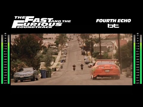 The Fast & The Furious: Soundtrack - Fourth Echo (Fourth Floor) 2nd Version