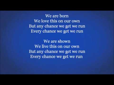 David Guetta Feat. Alesso, Tegan & Sara - Every Chance We Get We Run (Lyrics On Screen)