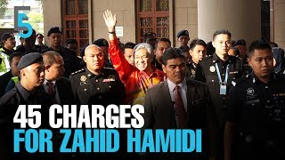 EVENING 5: Zahid Hamidi faces 45 charges