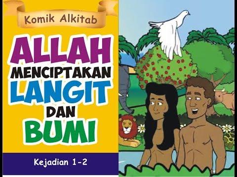 TUHAN MENCIPTAKAN LANGIT DAN BUMI  komik Alkitab anak