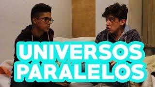 Universos Paralelos / Harold -Benny