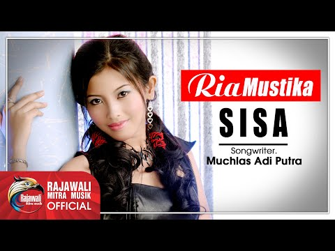 Ria Mustika - Sisa [OFFICIAL]