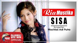 Ria Mustika - Sisa [OFFICIAL]