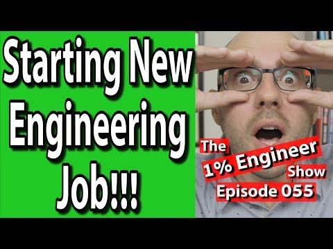 Starting a New Engineering Job | Engineering Career Advice | Engineer New Hire Tips
