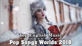 Best English Songs 2018-2019 | Pop Music 2018 Playlist English
