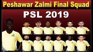 Peshawar Zalmi Final And Full Team Squad || PSL 2019 || Peshawar Zalmi Complete Team Squad ||