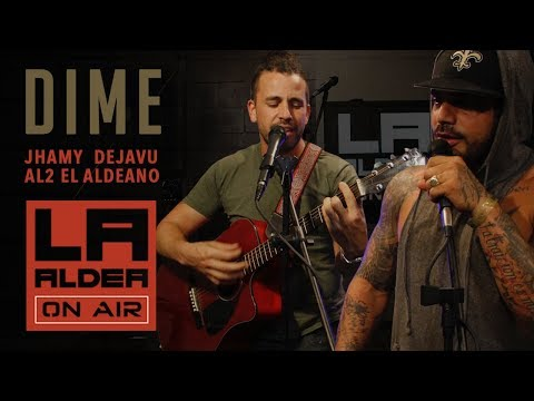 Dime (LA ALDEA ON AIR) - Al2 El Aldeano & Jhamy DejaVu