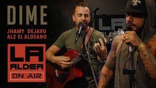 Dime (LA ALDEA ON AIR) - Al2 El Aldeano & Jhamy DejaVu