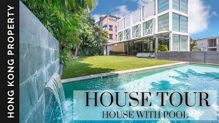 4K HOUSE TOUR | LUXURY HOUSE WITH POOL AND GARDEN | Hong Kong